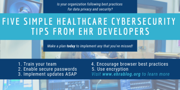 FIVE SIMPLE HEALTHCARE CYBERSECURITY TIPS